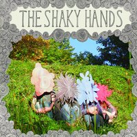 The Shaky Hands — The Shaky Hands