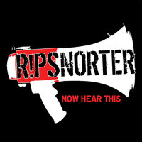 Now Hear This — Ripsnorter