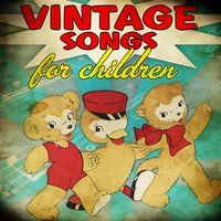 Vintage Songs for Children — Margaret Murray & Chorus Of The Children's Opera Group