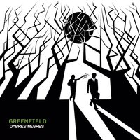 Ombres negres — Greenfield