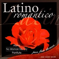 Latino Romantico — Various Artists Interpreted by A.M.P.