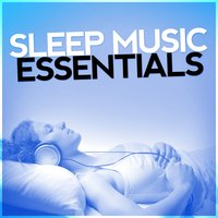 Sleep Music Essentials — Sleep Music