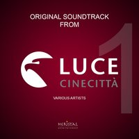 Original Soundtrack from Istituto Luce-Cinecittà, Vol. 1 — сборник