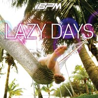 Lazy Days — It's A Cover Up