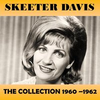 The Collection 1960-1962 — Skeeter Davis