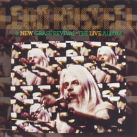 The Live Album — Leon Russell & New Grass Revival