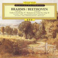 Brahms: Violin Concerto Op. 77 - Beethoven: Romance for Violin No. 2 Op. 50 — Людвиг ван Бетховен, Иоганнес Брамс, Alberto Lizzio, Philharmonica Slavonica, Helmut Bucher, Münchner Symphoniker