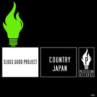Country Japan — Slugs Good Project
