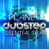 Planet Dubstep: Essential Trax — сборник