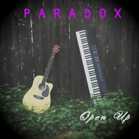 Open Up — Paradox