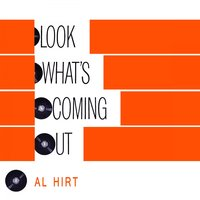 Look Whats Coming Out — Al Hirt