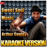 Sweet Soul Music (In the Style of Arthur Conley) — Ameritz Top Tracks