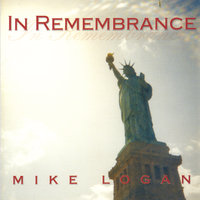 In Remembrance — Mike Logan
