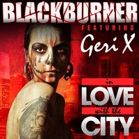 In Love With the City — Blackburner