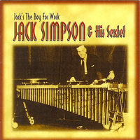 Jack's the Boy for Work — Jack Simpson & His Sextet