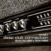 Deep Club Connection, Vol. 4 — сборник