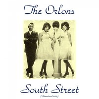 South Street — The Orlons