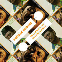 Village Of The Pharoahs / Wisdom Through Music — Pharoah Sanders