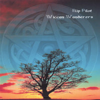 Wiccan Wanderers — Blip Pilot