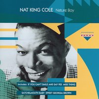 "Nature Boy — Nat ""King"" Cole, Nat King Cole Trio"