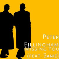 Missing You — Same, Peter Fillingham