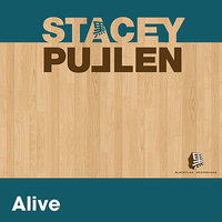 Alive - Single — Stacey Pullen