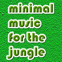 minimal music for the jungle — сборник