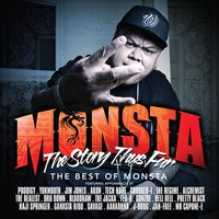 The Story Thus Far — Monsta