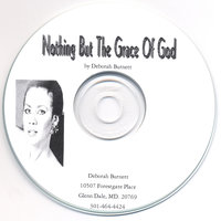 Nothing But The Grace Of God — Deborah Burnett