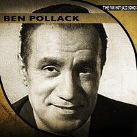 Time for Hot Jazz Songs — Ben Pollack