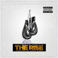 Lcp Studios Presents: The Rise (Hosted by King Pone) — сборник