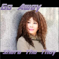 Go Away — Shere Thu Thuy