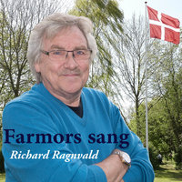 Farmors Sang — Richard Ragnvald