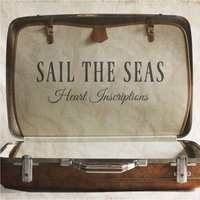 Heart Inscriptions — Sail The Seas