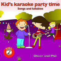 Kid's Karaoke Party Time, Vol. 2 — Phil, Oliver