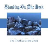 Standing On The Rock — From On High