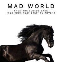 "Mad World (From the Lloyds Bank ""For Your Next Step"" T.V. Advert) — L'Orchestra Cinematique, Roland, Orzabal"