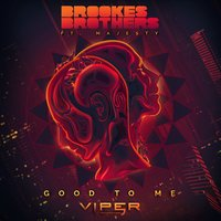 Good to Me — Brookes Brothers, Majesty