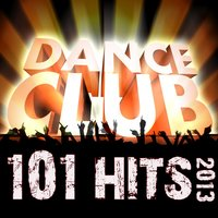101 Dance Club Hits 2013 - Best of Top Fullon Trance, Psy, Nrg, Electro, House, Techno, Goa, Psychedelic, Rave Anthems — сборник