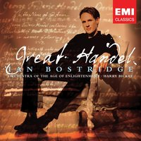 Great Handel — Георг Фридрих Гендель, Ian Bostridge/Orchestra Of The Age Of Enlightenment/Harry Bicket