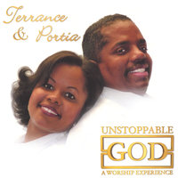 Unstoppable God — Terrance & Portia