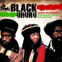 Party In Session - The Black Uhuru Collection — Black Uhuru