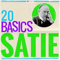 20 Basics: Satie — Эрик Сати