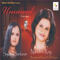 Ummeed - The Hope — Nandinii Roy, Suparna Sankaran, Rayyan
