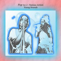 Pop Vol. 2: Young Sounds — CueHits, Ivelene