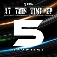 At This Time EP — DJ Phew