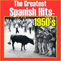 The Greatest Spanish Hits: 1950's — сборник