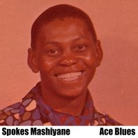 Ace Blues — Spokes Mashiyane