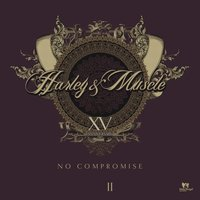 No Compromise, Vol. 2 — Harley & Muscle
