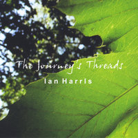 The Journey's Threads — Ian Harris